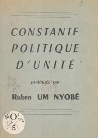 Union des populations du Camer - Constante politique d'unité pratiquée par Ruben Um Nyobé.