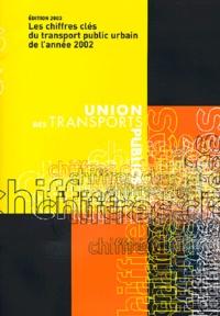 Les chiffres clés du transport public urbain de lannée 2002.pdf
