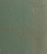 Union du Sud-Est des syndicats et Guy Pissot de Leffemberg - Une doctrine, une action, une étape - Histoire de l'Union du Sud-Est et de ses organisations.