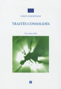 Traités consolidés - Versions consolidées du traité sur lUnion européenne et du traité instituant la Communauté européenne.pdf