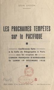 Union Française d'Astrologie et Léon Lasson - Les prochaines tempêtes sur le Pacifique.