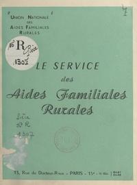 Union nationale des associatio - Le service des aides familiales rurales.