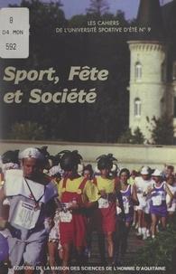 Union nationale des clubs univ et  Union syndicale des journalist - Sport, fête et société - 11e Université sportive d'été, Aix-en-Provence, 1994.