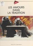 Union pour la culture populair - Les amours dans la tradition.