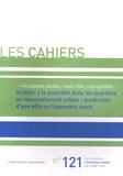 L'Union sociale pour l'habitat - Les Cahiers N° 121 : Accéder à la propriété dans les quartiers en renouvellement urbain : production d'une offre en logements neufs. 1 Cédérom