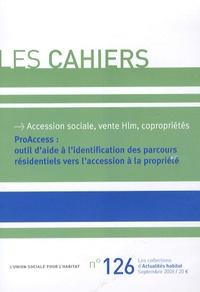 L'Union sociale pour l'habitat - ProAccess : outil d'aide à l'identification des parcours résidentiels vers l'accession à la propriété - CD-ROM.