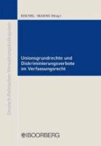 Unionsgrundrechte und Diskriminierungsverbote im Verfassungsrecht.