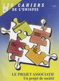UNIOPSS - Le projet associatif - Un projet de société.