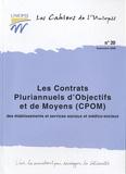 UNIOPSS - Les contrats pluriannuels d'objectifs et de moyens (CPOM) des établissements et services sociaux et médico-sociaux.