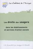 UNIOPSS - Les droits des usagers dans les établissements et services d'action sociale.