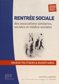 UNIOPSS - Union sociale Hors-série N° 340, s : Rentrée sociale 2020-2021 des associations sanitaires, sociales et médico-sociales - Enjeux politiques et budgétaires.