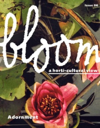 United publishers - Bloom N° 6 - A horti-cultural view.