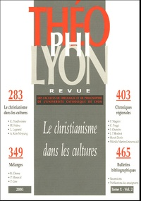 Isabelle Chareire et Emmanuel Gabellieri - Théophilyon N° 10, Volume 2, Jui : Le christianisme dans les cultures.