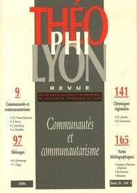 Isabelle Chareire et Olivier Perru - Théophilyon N° 11, Volume 1, Jan : Communautés et communautarisme.