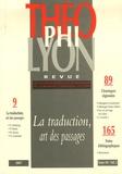 Hervé Savon et Jean-François Chiron - Théophilyon N° 12, Volume 1, Jan : La traduction, art des passages.