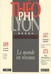 Isabelle Chareire et  Collectif - Théophilyon N° 12, Volume 2, Jui : Le monde en réseaux.