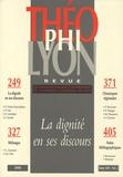Isabelle Chareire - Théophilyon N° 13 Volume 2, Nove : La dignité en ses discours.