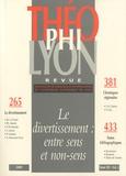 Michel Le Guern et Philippe Abadie - Théophilyon N° 14 Volume 2, Nove : Le divertissement : entre sens et non-sens.