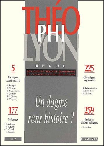 Collectif - Théophilyon N° 7, Volume 1, Janv : Un dogme sans histoire ?.