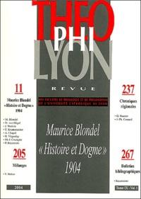 "René Virgoulay et Maurice Blondel - Théophilyon N° 9, Volume 1, Janv : Maurice Blondel ""Histoire et Dogme"" 1904."