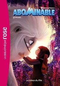 Téléchargement gratuit du livre de coût Abominable - Le roman du film  en francais 9782017109389