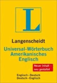 Universal-Wörterbuch Amerikanisches Englisch - Amerikanisches Englisch - Deutsch / Deutsch - Amerikanisches Englisch.