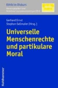 Universelle Menschenrechte und partikulare Moral.