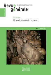 Universitair Presses - Revue générale n° 2 – hiver 2019 - Dossier – Des animaux et des hommes.