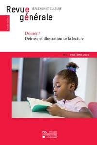 Universitair Presses - Revue générale n°3 – printemps 2019 - Dossier – Défense et illustration de la lecture.