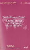 Annick Cossic - Les Cahiers du CEIMA N° 5, Mars 2009 : Grande-Bretagne/France : Regards croisés sur l'esclavage et son abolition.