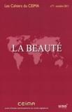 Marie-Christine Agosto - Les Cahiers du CEIMA N° 7, Octobre 2011 : La Beauté.