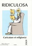Jean-Claude Gardes - Ridiculosa N° 15 : Caricature et religion(s).