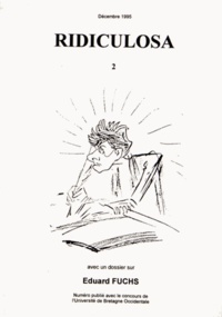 Jean-Claude Gardes - Ridiculosa N° 2, Décembre 1995 : Eduard Fuchs.
