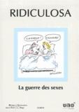 Stéphanie Danaux et Alain Deligne - Ridiculosa N° 21/2014 : La guerre des sexes.