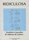 Collectif d'auteurs - Ridiculosa N° 3, Décembre 1996 : Parodies et pastiches de tableaux de maîtres.