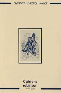 Jean Foucault et Francis Marcoin - Cahiers Robinson N° 10/2001 : La diversité d'Hector Malot.