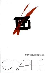 Jean-Marc Vercruysse - Graphè N° 17 : Le jardin d'Eden.