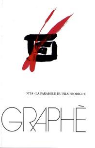 Jean-Marc Vercruysse - Graphè N° 18 : La parabole du fils prodigue.