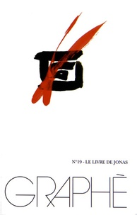 Jean-Marc Vercruysse - Graphè N° 19 : Le livre de Jonas.