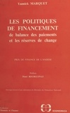 Université de Bordeaux 1. Labo et Yannick Marquet - Les politiques de financement de balance des paiements et les réserves de change.