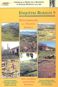 Christine Rendu et  Collectif - Cahiers de la Maison de la Recherche en Sciences Humaines N° 32, 2003 : Enquêtes rurales - N°9, Réinterroger la France rurale.