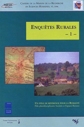 Roger Calmès - Enquêtes rurales N° 1, 1996 : Un pôle de référence pour la Ruralité - Pôle pluridisciplinaire Sociétés et Espaces Ruraux.