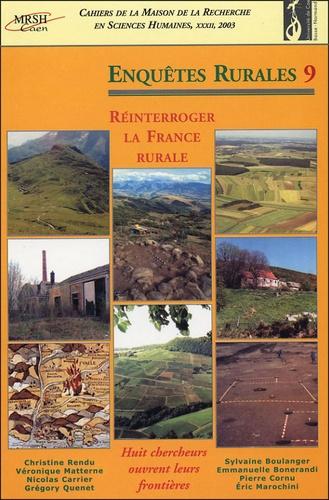 Christine Rendu - Enquêtes rurales N° 9, 2003 : Réinterroger la France rurale - Huit chercheurs ouvrent leurs frontières.