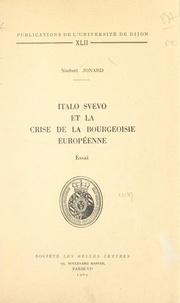 Université de Dijon et Norbert Jonard - Italo Svevo et la crise de la bourgeoisie européenne.