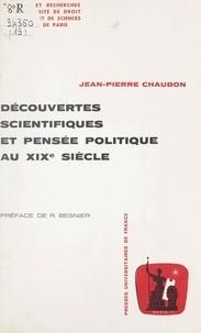 Université de droit, d'économi et Jean-Pierre Chaubon - Découvertes scientifiques et pensée politique au XIXe siècle.