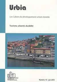 Christophe Clivaz - Urbia N° 10, juin 2010 : Tourisme, urbanité, durabilité.