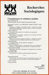 Bernard Conein et  Collectif - Recherches sociologiques N°3, Volume 35, 2004 : Connaissances et relations sociales.