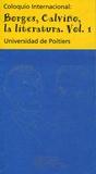Université de Poitiers - Borges, Calvino, la literatura (El coloquio en la Isla) - Volume 1.