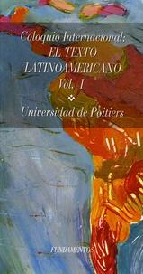 Université de Poitiers - Coloquio Internacional el Texto Latinoamericano - Volume 1.