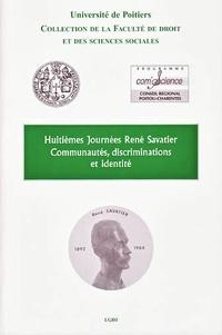 Université de Poitiers - Communautés, discriminations et identité - Huitièmes Journées René Savatier.